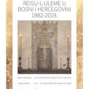 IZLOŽBA – REISU-L-ULEME U BOSNI I HERCEGOVINI 1882-2019.