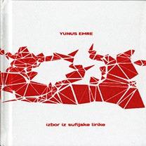 Yunus Emre : izbor iz sufijske lirike
