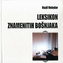 Nazif Veledar : Leksikon znamenitih Bošnjaka