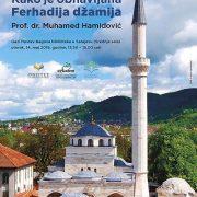 Predavanje i prezentacija: Kako je obnavljana Ferhadija džamija