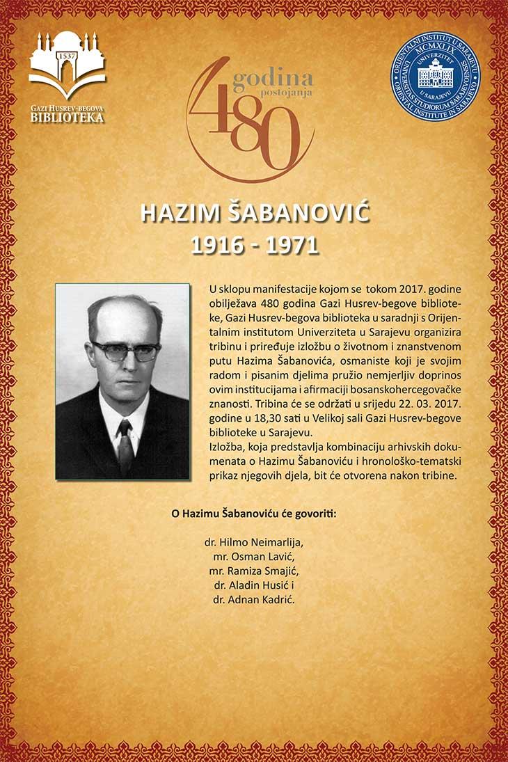 """Tribina i izložba """"Hazim Šabanović 1916 – 1971"""""""