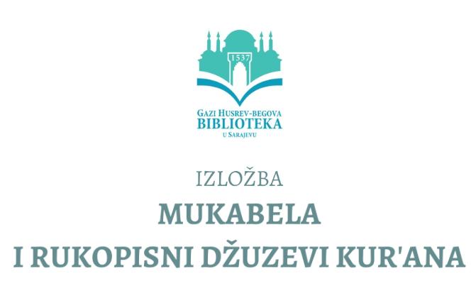 "Online izložba ""Mukabela i rukopisni džuzevi Kur'ana"""
