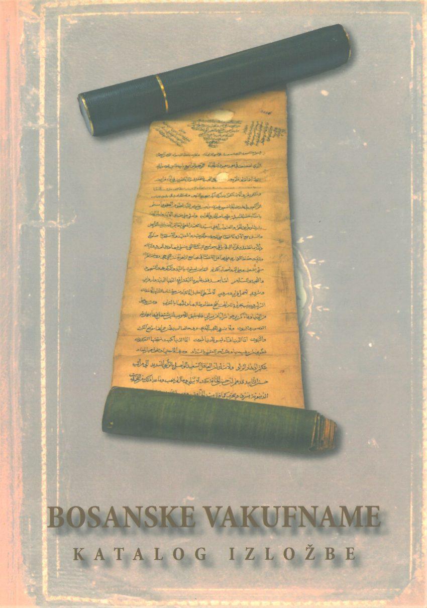 Bosanske vakufname – Katalog izložbe