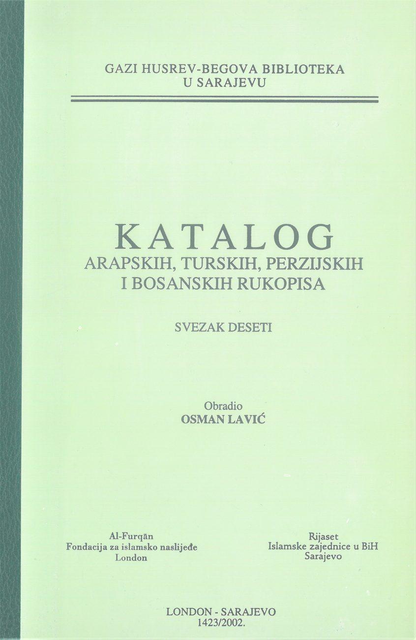Katalog arapskih, turskih, perzijskih i bosanskih rukopisa, SVEZAK X
