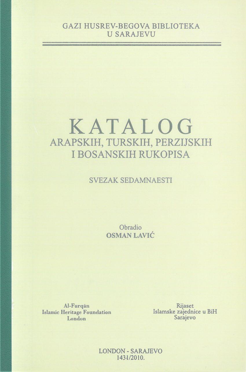 Katalog arapskih, turskih, perzijskih i bosanskih rukopisa, SVEZAK XVII