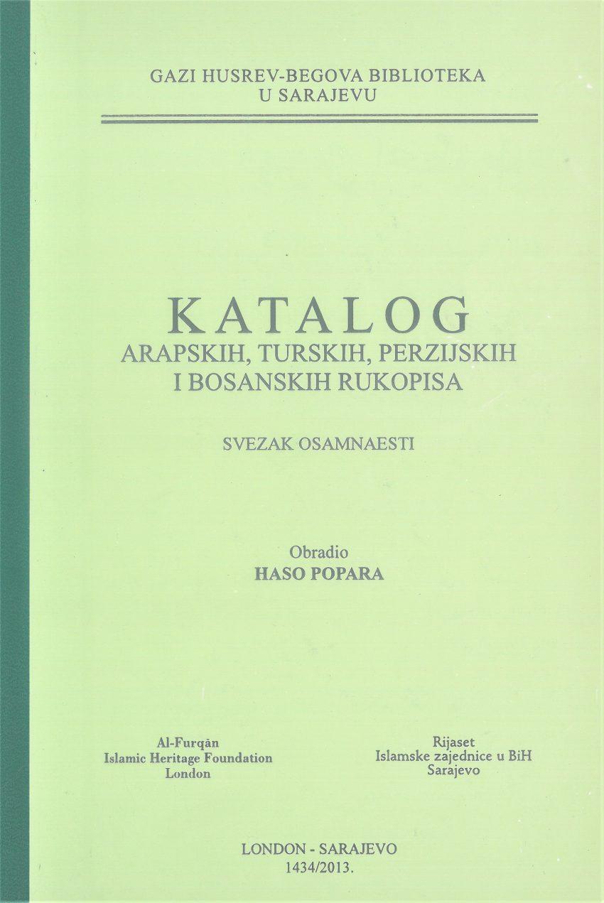 Katalog arapskih, turskih, perzijskih i bosanskih rukopisa, SVEZAK XVIII