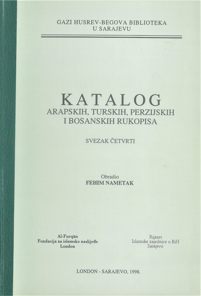Katalog arapskih, turskih, perzijskih i bosanskih rukopisa, SVEZAK IV