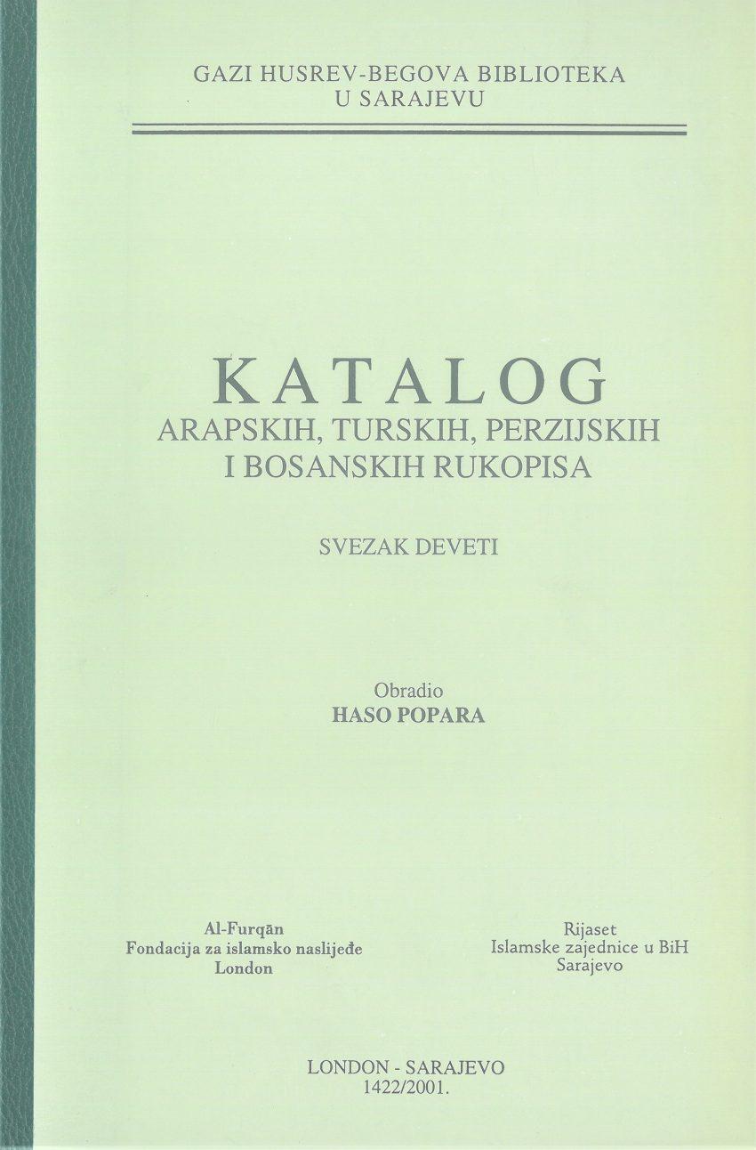 Katalog arapskih, turskih, perzijskih i bosanskih rukopisa, SVEZAK IX