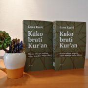 Enes Karić – Kako brati Kur'an : skice o iskanju struktur celote temeljne knjige islama